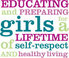Educating and Preparing Girls for a Lifetime of Self-respect and Healthy Living